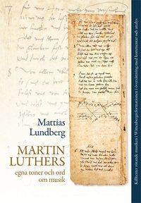 ladda ner online Martin Luthers egna toner och ord om musik pdf