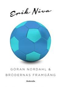 ladda ner online Göran Nordahl & brödernas framgång pdf, epub