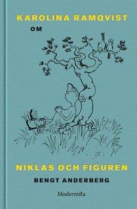 ladda ner Om Niklas och Figuren av Bengt Anderberg pdf, epub ebook
