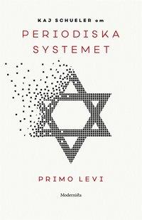 Om Periodiska systemet av Primo Levi pdf, epub