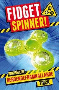 Fidget spinner! : innehåller beroendeframkallande trick pdf