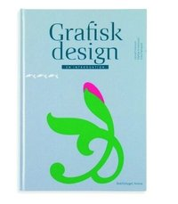 Grafisk design : en introduktion (kartonnage)