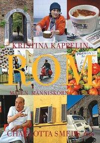 ladda ner Rom : Maten, människorna, livet pdf