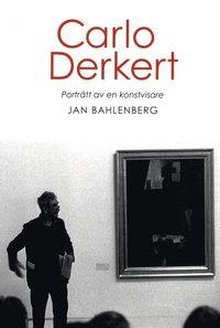 Carlo Derkert : porträtt av en konstvisare pdf