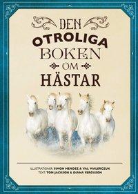 Den otroliga boken om hästar