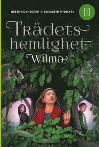 Bokomslag: Trädets hemlighet Wilma