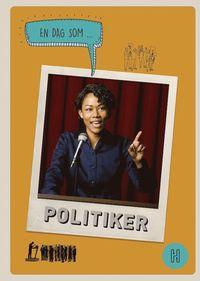 Bokomslag: En dag som politiker