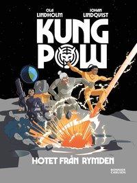 Bokomslag: Kung pow - Hotet från rymden
