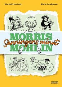 Bokomslag: Morris Mohlin - Sanningens minut