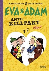 Bokomslag: Eva & Adam - antik-killpakt, eller?