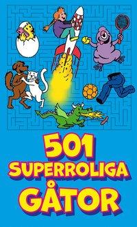 Bokomslag: 501 superroliga gåtor