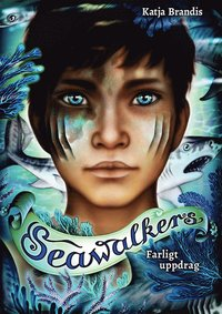 Bokomslag: Seawalkers - Farligt uppdrag