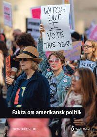 Bokomslag: Fakta om amerikansk politik