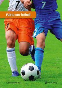 Bokomslag: Fakta om fotboll