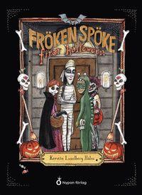 Bokomslag: Fröken Spöke firar halloween