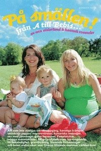 Omslagsbild: ISBN 9789185015337, På smällen : från A till Bebis