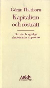 Kapitalism och rösträtt : om den borgerliga demokratins uppkomst epub pdf