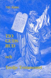uppkopplad Tio Guds bud och Tredje testamentet pdf, epub ebook