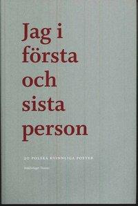 läsa Jag i första och sista person : 20 polska kvinnliga poeter epub pdf