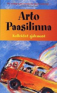 Omslagsbild: Kollektivt självmord av Arto Paasilinna