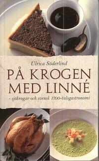 uppkopplad På krogen med Linné : sjökrogar och svensk 1700-talsgastronomi pdf ebook