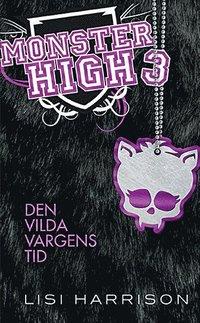 ladda ner Monster High 3. Den vilda vargens tid epub, pdf