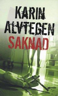 Saknad av Karin Alvtegen