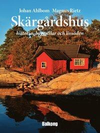 Skärgårdshus : historia, byggstilar och livsöden pdf