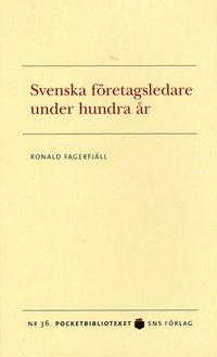 Svenska företagsledare under hundra år epub pdf