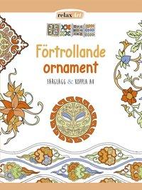 läsa Förtrollande ornament : färglägg & koppla av pdf ebook