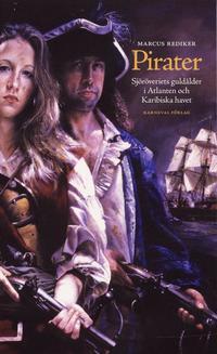 uppkopplad Pirater : sjöröveriets guldålder i Atlanten och Karibiska havet pdf, epub