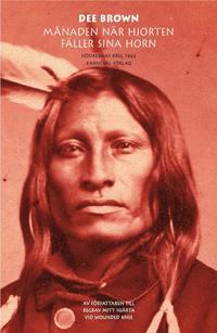 Månaden när hjorten fäller sina horn: Siouxernas krig 1866 epub pdf