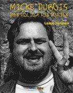 Micke Dubois : den roliga historien pdf ebook