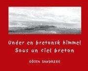 Under en bretonsk himmel = Sous un ciel breton epub pdf