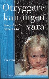 ISBN 9789185801169, Otryggare kan ingen vara