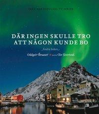 ladda ner online Där ingen skulle tro att någon kunde bo : andra boken pdf