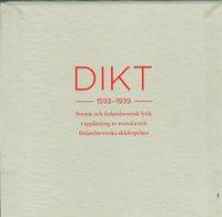 Dikt 1593-1939 : svensk och finlandssvensk lyrik i uppläsning av svenska och finlandssvenska skådespelare