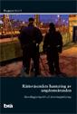 uppkopplad Rättsväsendets hantering av ungdomsärenden. Brå Rapport 2012:5 epub pdf
