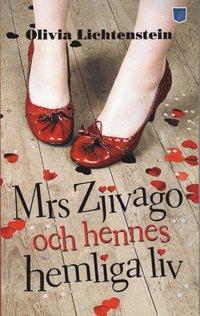 Mrs Zjivago och hennes hemliga liv