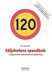 Säljchefens speedbok - inspirera och motivera dina medarbetare pdf