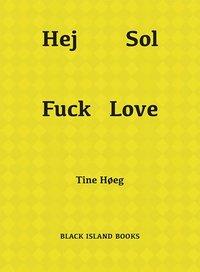 ladda ner Hej Sol Fuck Love pdf