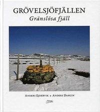 Grövelsjöfjällen : gränslösa fjäll pdf