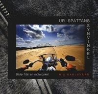 ladda ner online Ur spättans synvinkel : bilder från en motorcykel pdf, epub ebook