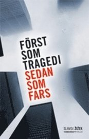 ladda ner online Först som tragedi sedan som fars pdf