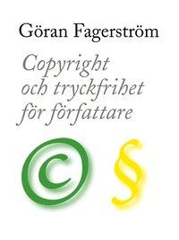 ladda ner online Copyright och tryckfrihet för författare pdf, epub