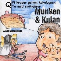 läsa Munken & Kulan Q, Vi kryper genom kakelugnen ; Ta med smörgåsar pdf ebook
