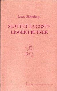 Slottet La Coste ligger i ruiner pdf, epub
