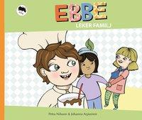 ladda ner online Ebbe leker familj pdf, epub ebook