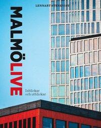 Malmö Live : inblickar och utblickar pdf ebook