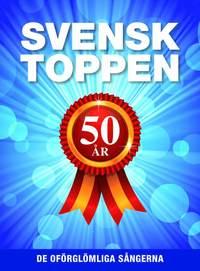Svensktoppen 50 år : de oförglömliga sångerna epub pdf